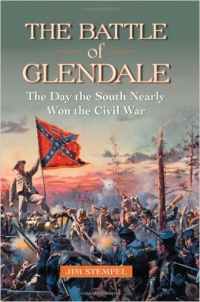 The Battle of Glendale by Jim Stempel
